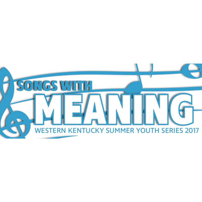 Songs with Meaning Summer Youth Series